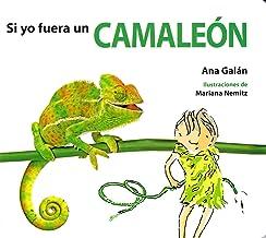 SI YO FUERA UN CAMALEÓN (Si yo Fuera/Si jo Fos) (Spanish Edition)