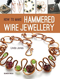 How to Make Hammered Wire Jewellery