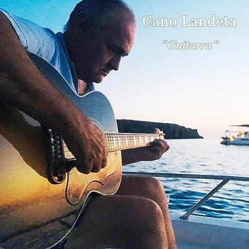 Guitarra de Cano Landeta en Amazon Music - Amazon.es