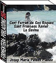 Formentera: Poblacions (250 imatges) (Catalan Edition)
