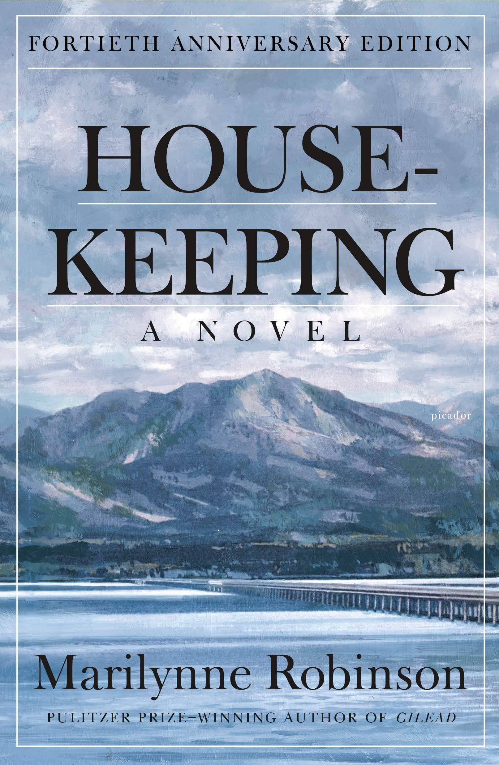 Housekeeping: A Novel (Picador Modern Classics)