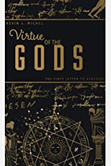 Virtue of the Gods: The First Letter to Aloysius Kindle Edition
