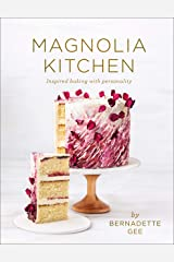 Magnolia Kitchen: Inspired Baking with Personality Kindle Edition
