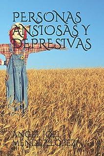 PERSONAS ANSIOSAS Y DEPRESIVAS