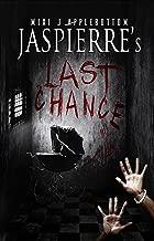 Jaspierre's Last Chance (Jaspierre Trilogy Book 3)