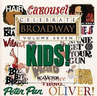 Celebrate Broadway Vol. 7: Kids