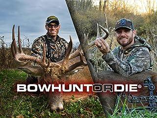 Bowhunt or Die