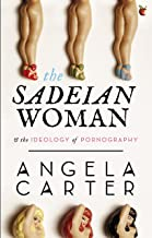 The Sadeian Woman: An Exercise in Cultural History (Virago Modern Classics)
