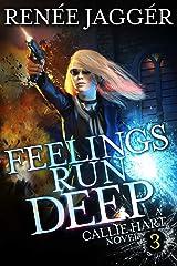 Feelings Run Deep (Callie Hart Book 3) Kindle Edition