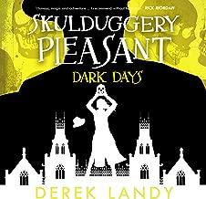 Dark Days: Skulduggery Pleasant, Book 4
