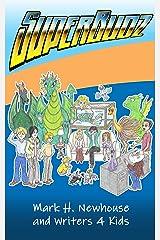 SuperBudZ Kindle Edition