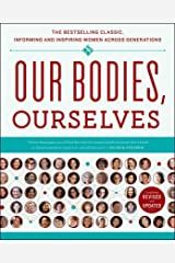 Our Bodies, Ourselves Kindle Edition