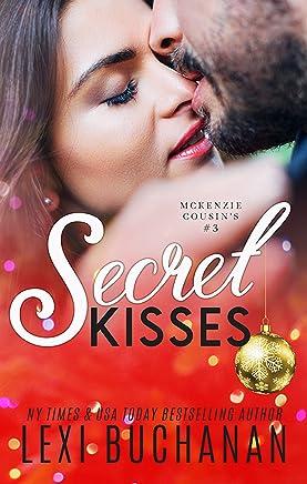 Secret Kisses (McKenzie Cousins Book 3) (English Edition)
