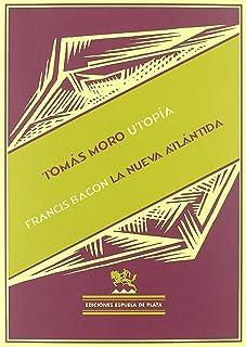 Utopia / La Nueva Atlantida (Biblioteca Filosófica)