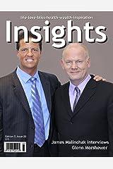 Insights Magazine - James Malinchak and Glenn Morshower Kindle Edition