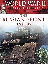 World War II Through German Eyes: The Russian Front 1944-1945