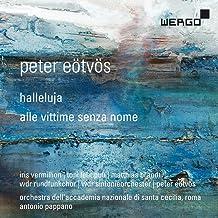 Peter Eötvös : Halleluja - Alle vittime senza nome. Vermillion, Lehtipuu, Eötvös.