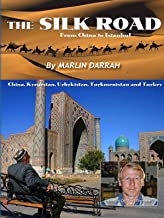 The Silk Road - From China to Istanbul