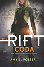 The Rift Coda (The Rift Uprising Trilogy Book 3)