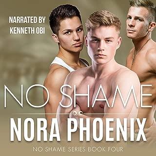 No Shame: No Shame Series, Book 4