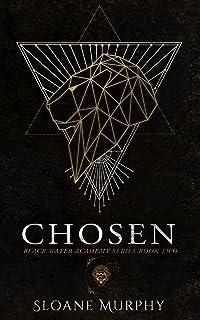 Chosen (Black Water Academy Book 2)
