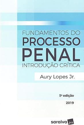 Fundamentos do processo penal - 5ª edição de 2019