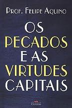 Os Pecados e as Virtudes Capitais