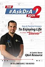The #AskDrA Book 2: Easy & Practical Answers To Enjoying Life As A New Sleever