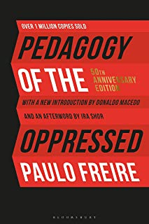 Pedagogy of the Oppressed: 50th Anniversary Edition (English Edition)