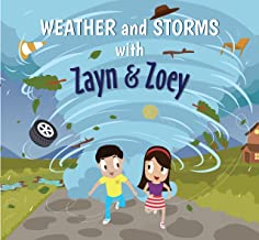 Zayn and Zoey Weather and Storms - Educational Story Book for Kids - Children's Early Learning Picture Book