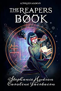 The Reapers Book (Afterlife Academy 3)