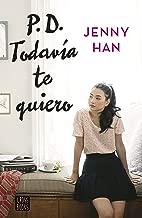 PD. Todavía te quiero (Spanish Edition)