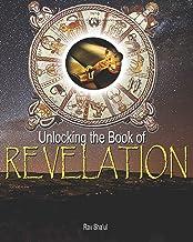 Unlocking the Book of Revelation (The Original Revelation)