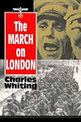 The March on London: Covert operations in the Battle of the Bulge -December 1944 Kindle Edition