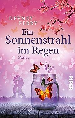 Ein Sonnenstrahl im Regen: Roman (German Edition)