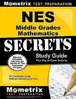 NES Middle Grades Mathematics Secrets Study Guide: NES Test Review for the National Evaluation Series Tests (Secrets (Mometrix))