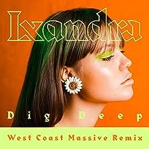 Dig Deep (West Coast Massive Remix)