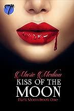 Kiss of the Moon (Dark Moon Book 1)