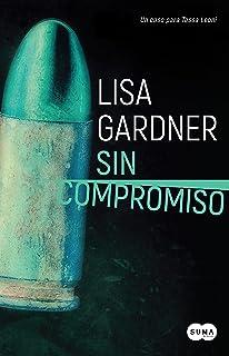 Sin compromiso (Tessa Leoni 2) (Spanish Edition)