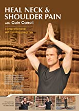 Heal Neck & Shoulder Pain with Cain Carroll