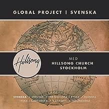 Global Project Svenska (with Hillsong Church Stockholm)