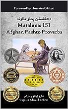 Mataluna: 151 Afghan Pashto Proverbs (English Edition)