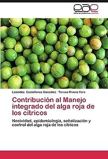 Contribucion Al Manejo Integrado del Alga Roja de Los Citricos