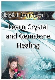 Learn Crystal and Gemstone Healing