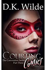 Courting Comics (The Convention Series Book 3) Kindle Edition