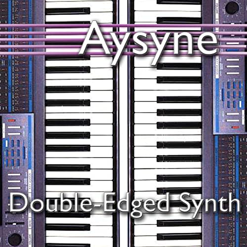 Double-Edged Synth by Aysyne on Amazon Music - Amazon.com
