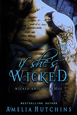 If She's Wicked (Wicked Knights) (English Edition)