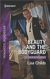 Beauty and the Bodyguard: A Protector Hero Romance (Bachelor Bodyguards)