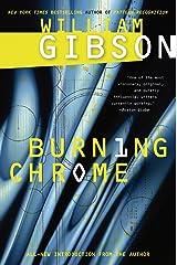 Burning Chrome Kindle Edition