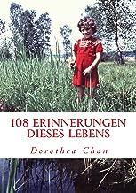 108 Erinnerungen dieses Lebens: Seit  65 Jahren auf dem Planeten Erde! (German Edition)